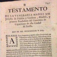 Documentos antiguos: TESTAMENTO DE LA MADRE JOSEPHA DE PALAFOX Y CARDONA, FUNDADORA DEL CONVENTO DE CAPUCHINAS 1724. Lote 72651483