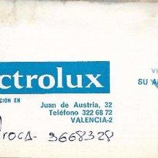 Documentos antiguos: ** TS247 - TARJETA DE VISITA - ELECTROLUX - VALENCIA. Lote 73535627