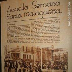 Documentos antiguos: MALAGA SEMANA SANTA REPORTAJE EN LA REVISTA BLANCO Y NEGRO 1933. Lote 73708511