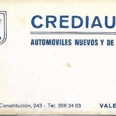 Documentos antiguos: ** TS296 - TARJETA DE VISITA - CREDIAUTO - VALENCIA. Lote 74833915