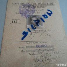 Documentos antiguos: UNIVERSIDAD DE BARCELONA / EXAMEN DE ESTADO 1946. Lote 75135243