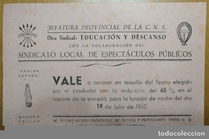 JEFATURA PROVINCIAL C.N.S. SINDICATO LOCAL VALE PARA EL TEATRO ESPECTACULOS PUBLICOS 1942 (Coleccionismo - Documentos - Otros documentos)