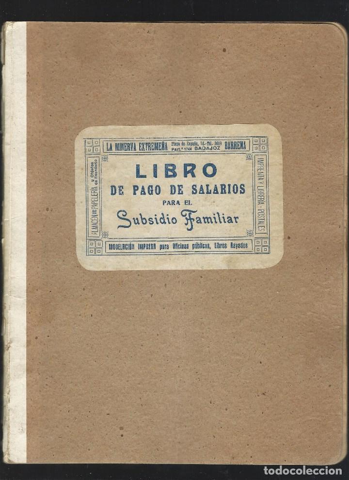LIBRO PAGO DE SALARIOS. (Coleccionismo - Documentos - Otros documentos)