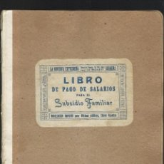 Documentos antiguos: LIBRO PAGO DE SALARIOS.. Lote 76042363