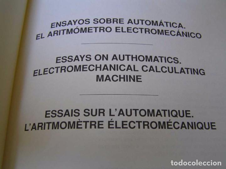 Documentos antiguos: L. TORRES QUEVEDO ENSAYOS SOBRE AUTOMÁTICA. EL ARITMÓMETRO ELECTROMECÁNICO - INTEMAC 1996 - Foto 5 - 76235959