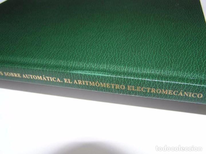 Documentos antiguos: L. TORRES QUEVEDO ENSAYOS SOBRE AUTOMÁTICA. EL ARITMÓMETRO ELECTROMECÁNICO - INTEMAC 1996 - Foto 33 - 76235959