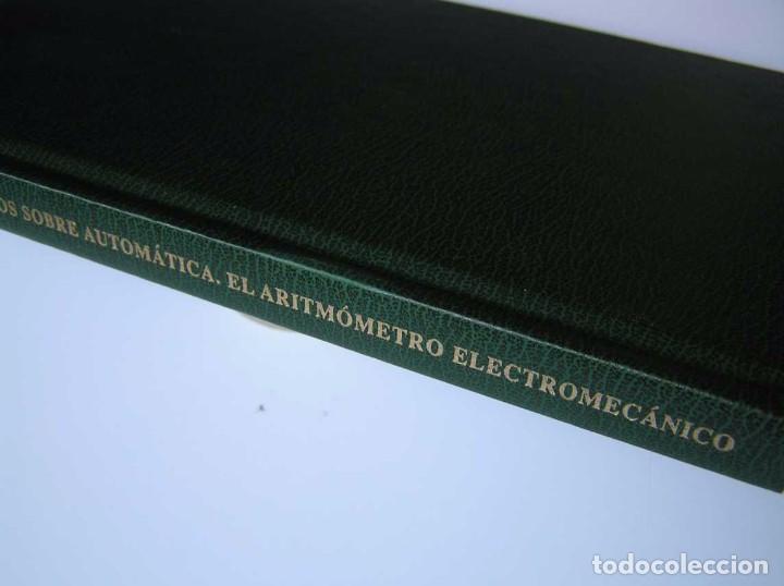 Documentos antiguos: L. TORRES QUEVEDO ENSAYOS SOBRE AUTOMÁTICA. EL ARITMÓMETRO ELECTROMECÁNICO - INTEMAC 1996 - Foto 81 - 76235959