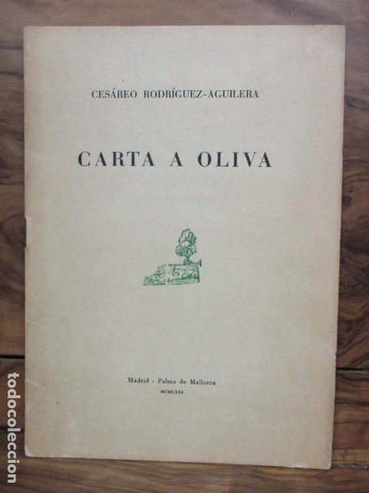 CARTA A OLIVA. CESÁREO RODRÍGUEZ-AGUILERA. SOBRETIRO DE LOS PAPELES DE SON ARMADANS. 1971. DEDICADO. (Coleccionismo - Documentos - Otros documentos)