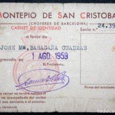 Documentos antiguos: CARNET DE SOCIO MONTEPIO DE SAN CRISTOBAL 1959, CHOFERES DE BARCELONA. BONITO SELLO DEL ESCUDO. Lote 77389929