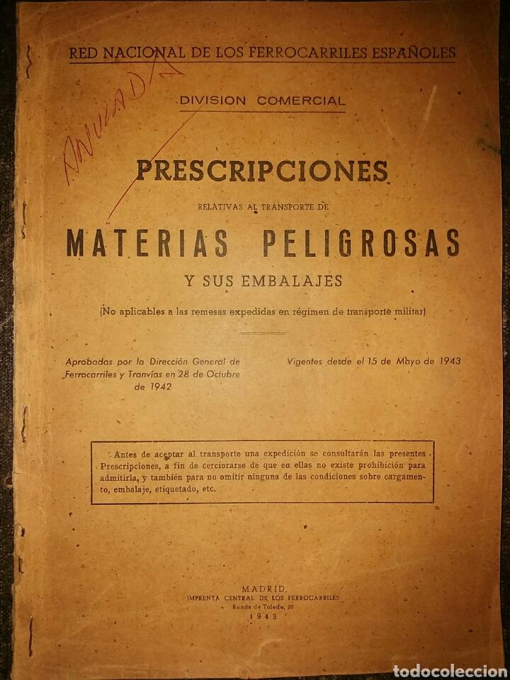RENFE AÑO 1943 TRANSPORTE DE MATERIAS PELIGROSAS Y SUS EMBALAJES (Coleccionismo - Documentos - Otros documentos)