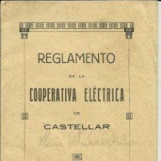 Documentos antiguos: REGLAMENTO COOPERATIVA ELECTRICA DE CASTELLAR - VALENCIA - AÑO 1924. Lote 78264361
