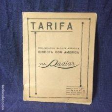 Documentos antiguos: TARIFA COMUNICACION RADIOTELEGRAFICA DIRECTA CON AMERICA VIA RADIAR MADRID 24,5X19CMS. Lote 78588409