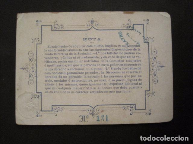 Documentos antiguos: INVITACION BAILE SIGLO XIX - SOCIEDAD GRAN TEATRO DEL LICEO-AÑO 1882 -VER FOTOS-(V-9542) - Foto 3 - 78899401