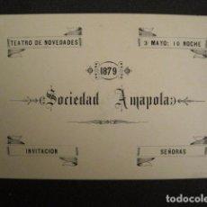 Documentos antiguos: INVITACION BAILE SIGLO XIX - TEATRO NOVEDADES -SOCIEDAD AMAPOLA -AÑO 1879 -VER FOTOS-(V-9543). Lote 78899917