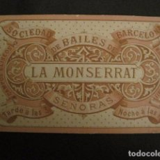 Documentos antiguos: INVITACION BAILE SIGLO XIX -LA MONTSERRAT - AÑO 1877 -VER FOTOS-(V-9547). Lote 78901165