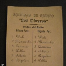 Documentos antiguos: INVITACION BAILE SIGLO XIX - SOCIEDAD LOS OBREROS -AÑO 1899 -VER FOTOS-(V-9553). Lote 78903361
