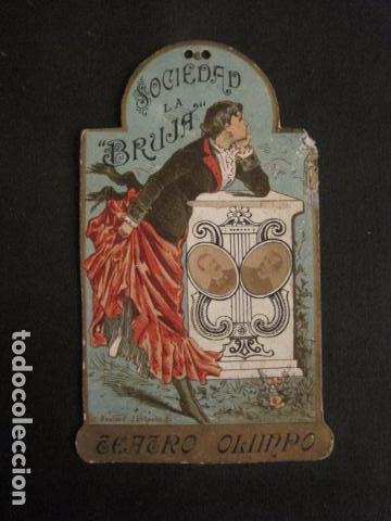 INVITACION BAILE SIGLO XIX -TROQUELADO- SOCIEDAD LA BRUJA TEATRO OLIMPO -VER FOTOS-(V-9571) (Coleccionismo - Documentos - Otros documentos)