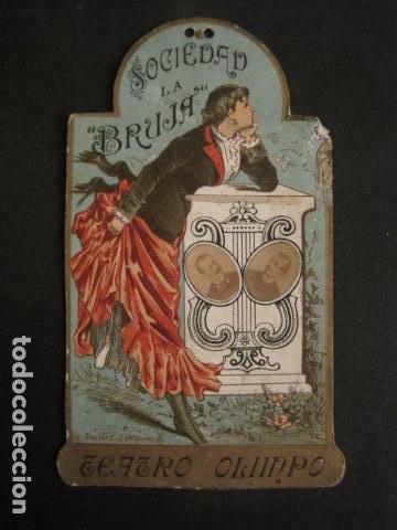 Documentos antiguos: INVITACION BAILE SIGLO XIX -TROQUELADO- SOCIEDAD LA BRUJA TEATRO OLIMPO -VER FOTOS-(V-9571) - Foto 2 - 78908809