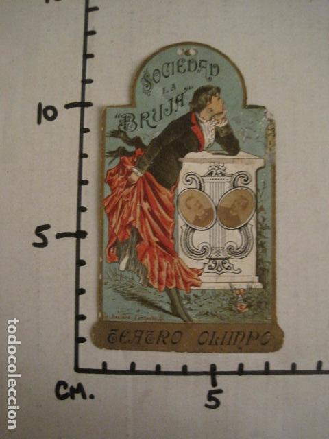 Documentos antiguos: INVITACION BAILE SIGLO XIX -TROQUELADO- SOCIEDAD LA BRUJA TEATRO OLIMPO -VER FOTOS-(V-9571) - Foto 6 - 78908809