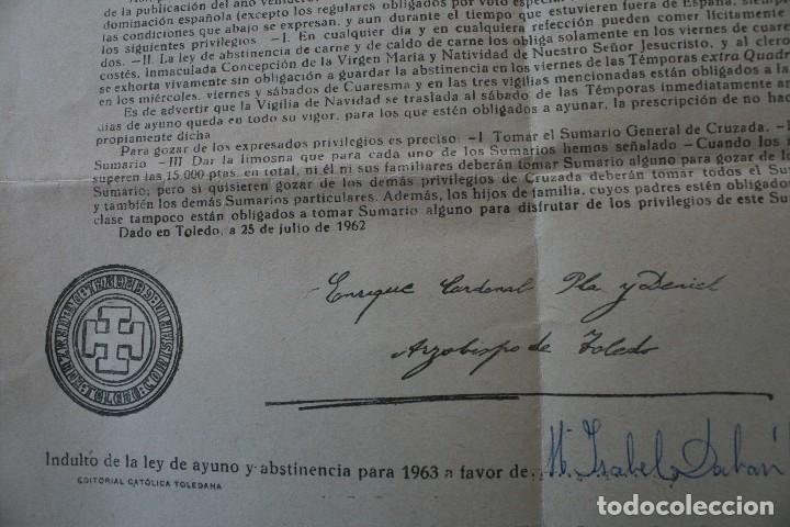 Documentos antiguos: DOCUMENTO INDULTO LEY AYUNO Y ABSTINENCIA 1963 – FIRMADO ARZOBISPO TOLEDO 1962 - CLASE 3ª - BULA - Foto 4 - 79159045