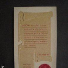 Documentos antiguos: REUS - AÑO 1908 - SOPAR FOMENT REPUBLICA NACIONALISTA - GRAN HOTEL LONDRES -VER FOTOS - (V-9606). Lote 79169277