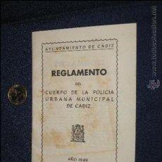 Documentos antiguos: REGLAMENTO DE LA POLICIA URBANA DE CÁDIZ 1949. Lote 34084344
