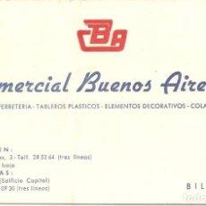 Documentos antiguos: ANTIGUA TARJETA VISITA-PUBLICIDAD, COMERCIAL BUENOS AIRES, BILBAO. Lote 80609730