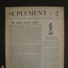 Documentos antiguos: SUPLEMENT 2 - ACTUALITATS CULTURALS -SETEMBRE 1948 -EN CATALA - VEURE FOTOS-(V-9989). Lote 80647694