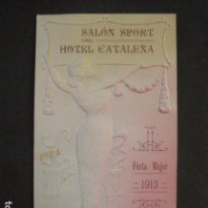 Documentos antiguos: LA GARRIGA - SALON SPORT HOTEL CATALUÑA -FESTA MAJOR 1913- MODERNISTA -VER FOTOS-(V-10.051). Lote 80758346