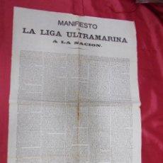 Documentos antiguos: MANIFIESTO DE LA LIGA ULTRAMARINA A LA NACION. MADRID 10 ENERO 1873.. Lote 81660048
