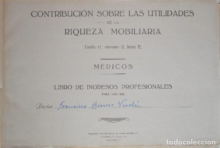 Documentos antiguos: MONOVAR (ALICANTE) LIBRO-REGISTRO DE INGRESOS PROFESIONALES - MÉDICOS - DE 1923 A 1958 - Foto 2 - 81701816