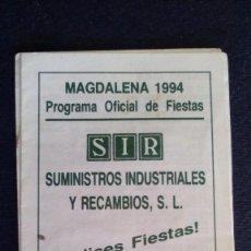 Documentos antiguos: PROGRAMA OFICIAL DE FIESTAS - MAGDALENA 1994 -. Lote 82482228