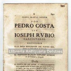 Documentos antiguos: [TORTOSA. 1728] APARICI. POR PEDRO COSTA CON IOSEPH RUBIÓ, CARPINTEROS. . Lote 82881356