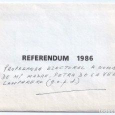Documentos antiguos: REFERENDUM 1986 - PROPAGANDA PSOE - FELIPE GONZALEZ - ALIANZA ATLÁNTICA - OTAN. Lote 82996252