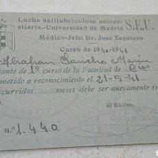 Documentos antiguos: FICHA MÉDICA SEU LUCHA ANTITUBERCULOSA UNIVERSITARIA - MADRID AÑO 1941. Lote 46530441