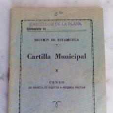 Documentos antiguos: CARTILLA MUNICIPAL, CENSO DE VEHICULOS SUJETOS A REQUISA MILITAR ,CASTELLON 1965. Lote 83138236