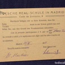 Documentos antiguos: DEUTSCHE REAL SCULE COLEGIO ALEMAN MADRID 1911 FALTA A CLASE MOTIVO AUSENCIA 10X14CMS. Lote 83334148