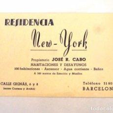 Documentos antiguos: TARJETA COMERCIAL O VISITA PUBLICIDAD RESIDENCIA NEW YORK (BARCELONA). Lote 83661340