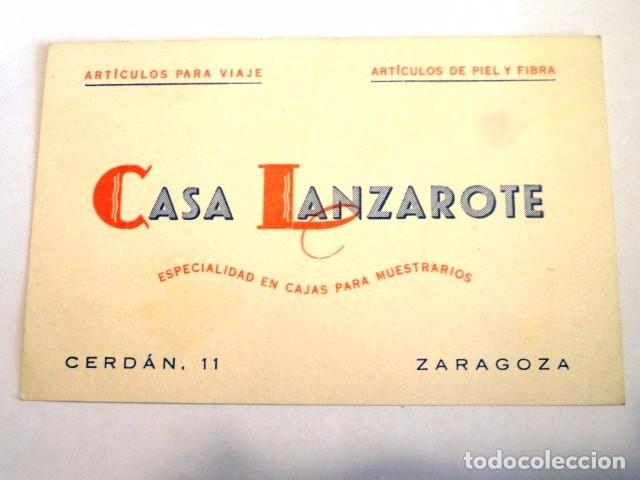 TARJETA COMERCIAL O VISITA PUBLICIDAD CASA LANZAROTE (ARTICULOS VIAJE,CAJAS MUESTRARIOS..) ZARAGOZA (Coleccionismo - Documentos - Otros documentos)