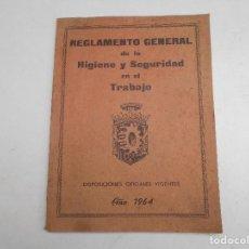 Documentos antiguos: REGLAMENTO GENERAL DE LA HIGIENE Y SEGURIDAD EN EL TRABAJO AÑO 1964. Lote 83781932