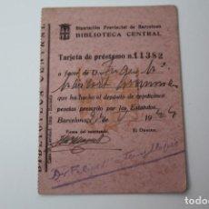 Documentos antiguos: TARJETA DE PRÉSTAMO DE DEPOSITO DE 25 PESETAS, BIBLIOTECA CENTRAL (BARCELONA) 1944. Lote 84553288