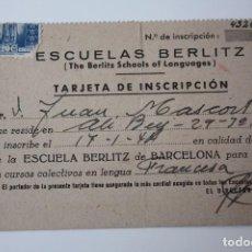 Documentos antiguos: TARJETA DE INSCRIPCIÓN ``ESCUELAS BERLITZ´´ THE BERLITZ SCHOOLS OF LANGUAGES (AÑOS 40) BARCELONA . Lote 84554276