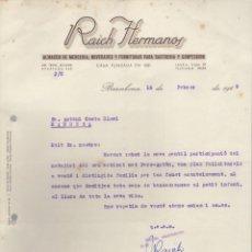 Documentos antiguos: CARTA DEL ALMACEN MERCERIA RAICH HERMANOS BARCELONA 1949. Lote 84806852