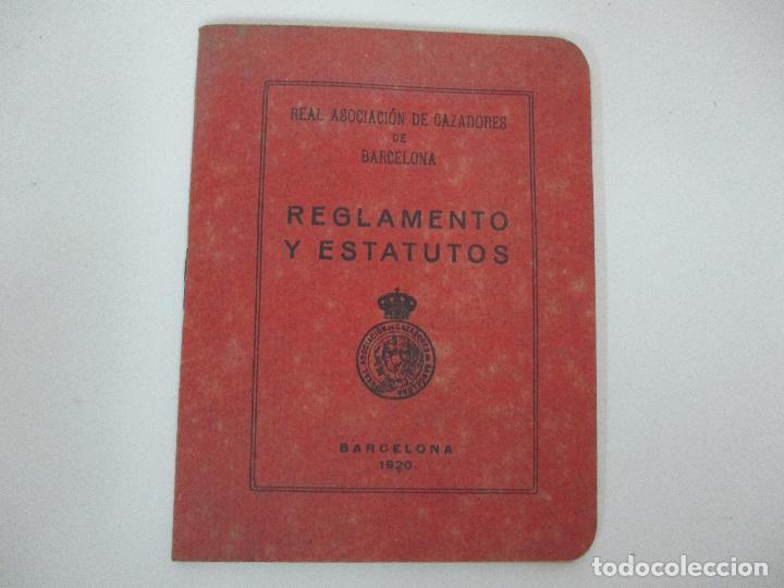 REAL ASOCIACIÓN DE CAZADORES DE BARCELONA - REGLAMENTOS Y ESTATUTOS - AÑO 1920 (Coleccionismo - Documentos - Otros documentos)
