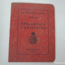 Documentos antiguos: REAL ASOCIACIÓN DE CAZADORES DE BARCELONA - REGLAMENTOS Y ESTATUTOS - AÑO 1920. Lote 86088168