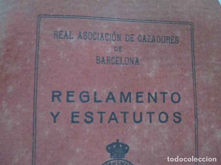 Documentos antiguos: Real Asociación de Cazadores de Barcelona - Reglamentos y Estatutos - Año 1920 - Foto 2 - 86088168