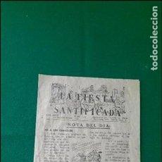 Documentos antiguos: FOLLETO «FIESTA SANTIFICADA» AÑO 1950. Lote 86494636