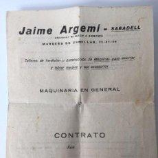 Documentos antiguos: CONTRATO DE MAQUINARIA EN GENERAL (MAQUINAS PARA ASERRAR Y LABRAR MADERA...) JAIME ARGEMÍ. Lote 87234132