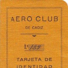 Documentos antiguos: AERO CLUB DE CÁDIZ- TARJETA DE IDENTIDAD AÑO 1935. Lote 87397452