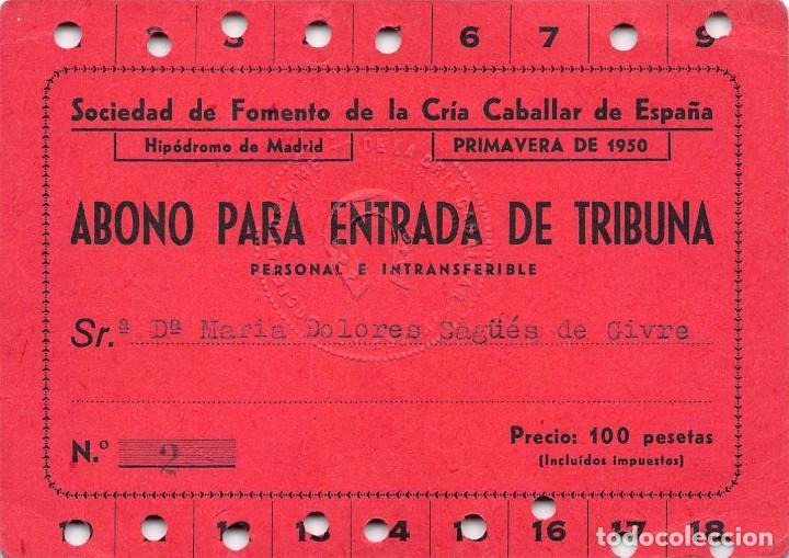 ABONO PARA ENTRADA DE TRIBUNA EN SOCIEDAD DE FOMENTO DE LA CRIA CABALLAR DE ESPAÑA.- AÑO 1950 segunda mano